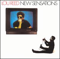 Lou Reed - New Sensations