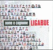 Ligabue - Nome E Cognome [Deluxe Edition]