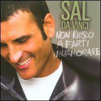 Sal Da Vinci - Non Riesco A Farti Innamorare
