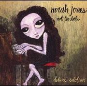 Norah Jones - Not Too Late [Deluxe Edition]