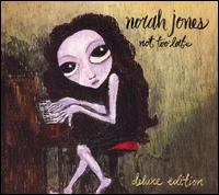 Norah Jones - Not Too Late [Deluxe Edition]