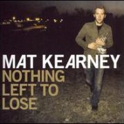 Mat Kearney - Nothing Left to Lose [Bonus Track]