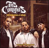 Tres Coronas - Nuestra Cosa [Clean] [CD/DVD]