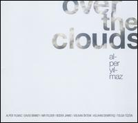 Alper Yilmaz - Over the Clouds