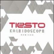 Tiësto - Kaleidoscope: Remixed