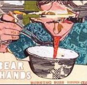 Bear Hands - Burning Bush Supper Club