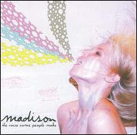 Madison - Noise Some People Make
