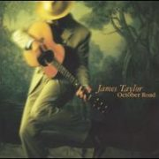 James Taylor - October Road [Japan Bonus Track]