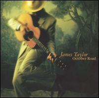 James Taylor - October Road [Japan Bonus Track]