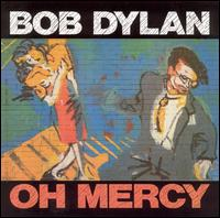 Bob Dylan - Oh Mercy [Remastered]