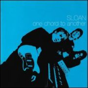 Sloan - One Chord to Another