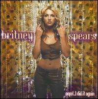 Britney Spears - Oops!...I Did It Again [Bonus Track]
