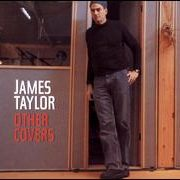 James Taylor - Other Covers