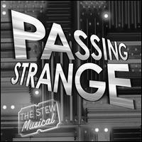 Various Artists - Passing Strange [Original Broadway Cast Recording]