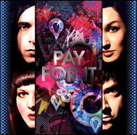 Mindless Self Indulgence - Pay for It