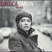 Rebecca Martin - People Behave Like Ballads