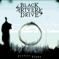 Black River Drive - Perfect Flaws