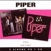Piper - Piper/Can't Wait