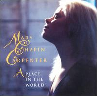 Mary Chapin Carpenter - Place in the World