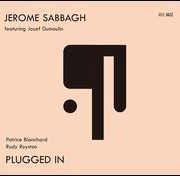 Patrice Blanchard/Jerome Sabbagh/Jozef Dumoulin - Plugged In