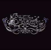 Bullet for My Valentine - Poison [Deluxe CD/DVD]
