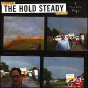 The Hold Steady - Positive Rage