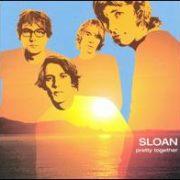 Sloan - Pretty Together
