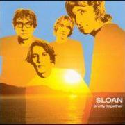 Sloan - Pretty Together [Japan Bonus Tracks]