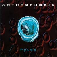 Anthrophobia - Pulse