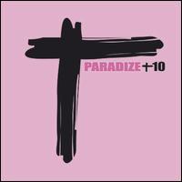 Indochine - Paradize [Paradize + 10]