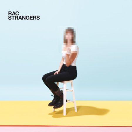 RAC - Strangers