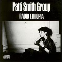 Patti Smith Group - Radio Ethiopia