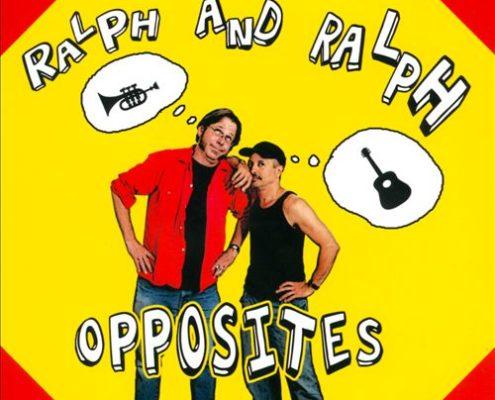 Ralph and Ralph - Opposites