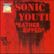 Sonic Youth - Rather Ripped [Bonus Track]