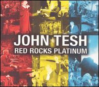 John Tesh - Red Rocks Platinum