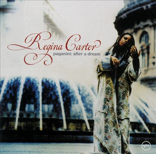 Regina Carter - Paganini: After a Dream