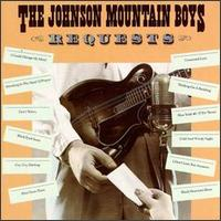 The Johnson Mountain Boys - Requests