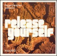 Various Artists - Roger Sanchez Presents: Release Yourself