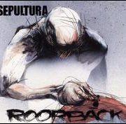 Sepultura - Roorback/Revolusongs
