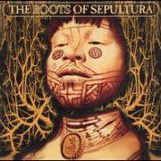 Sepultura - Roots  of Sepultura