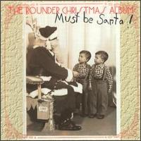 Various Artists - Rounder Christmas Album: Must Be Santa!