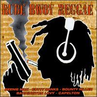 Various Artists - Rude Bwoy Reggae