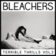 Bleachers - Terrible Thrills Vol. 2