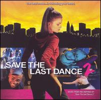 Original Soundtrack - Save The Last Dance 2