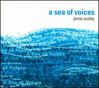 Jamie Ousley - Sea Of Voices