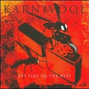 Karnivool - Set Fire to the Hive