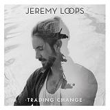 Jeremy Loops - Trading Change