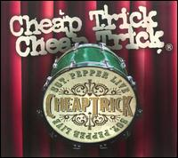 Cheap Trick - Sgt. Pepper Live