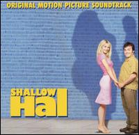 Original Soundtrack - Shallow Hal