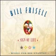 Bill Frisell - Sign of Life: Music for 858 Quartet